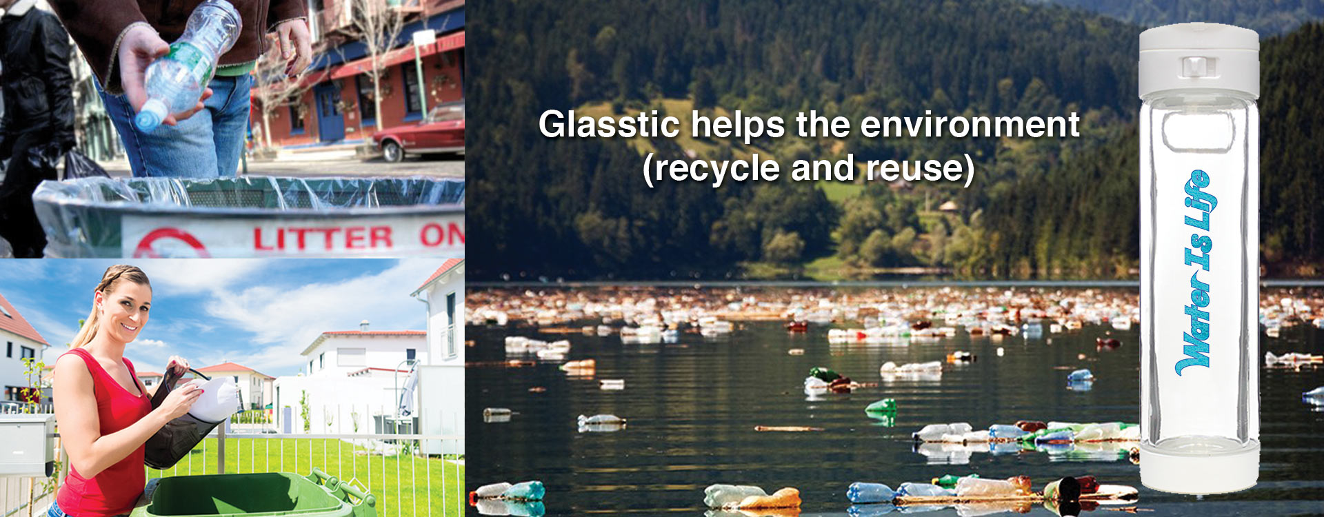 Glasstic - Good for the environment